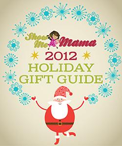 2012showmemama-gift-guide